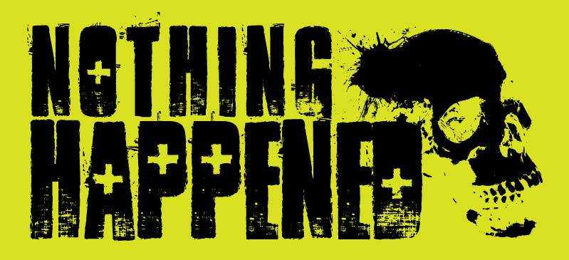 Nothing Happend