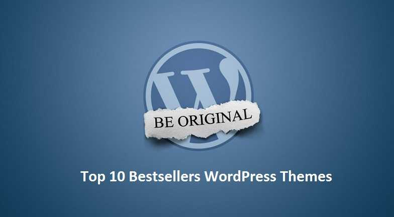 Top 10 Bestsellers WordPress Themes