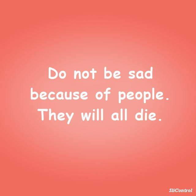 best sad quotes quotes sayings about sadness 7