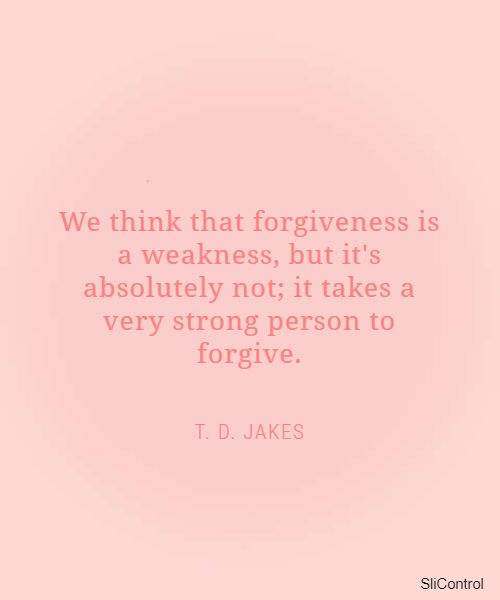 forgiveness quotes that will help you to finally move on from hurt anger