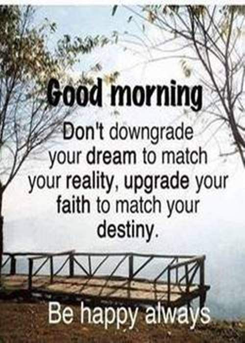 good morning quotes inspirational good morning matter