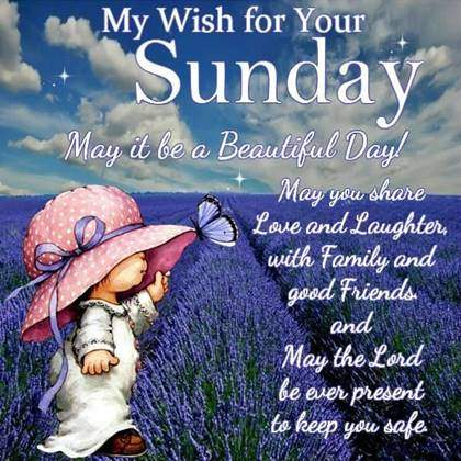 Good Morning Have A Lovely Sunday