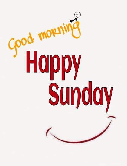 Good Morning Happy Sunday Rise And Shine