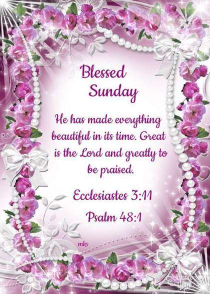 good morning sunday love and gratly to be praised