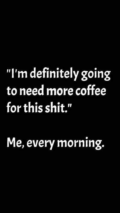 40 Funny good morning coffee quotes with images 16