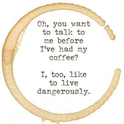 40 Funny good morning coffee quotes with images 18
