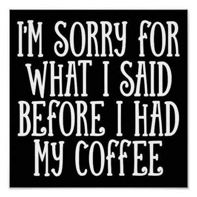 40 Funny good morning coffee quotes with images 20
