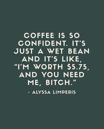 40 Funny good morning coffee quotes with images 6
