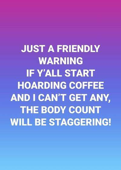 40 Funny good morning coffee quotes with images 8