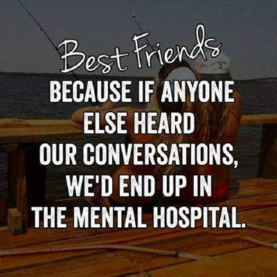 60 Best Crazy Funny Friendship Quotes Images 2