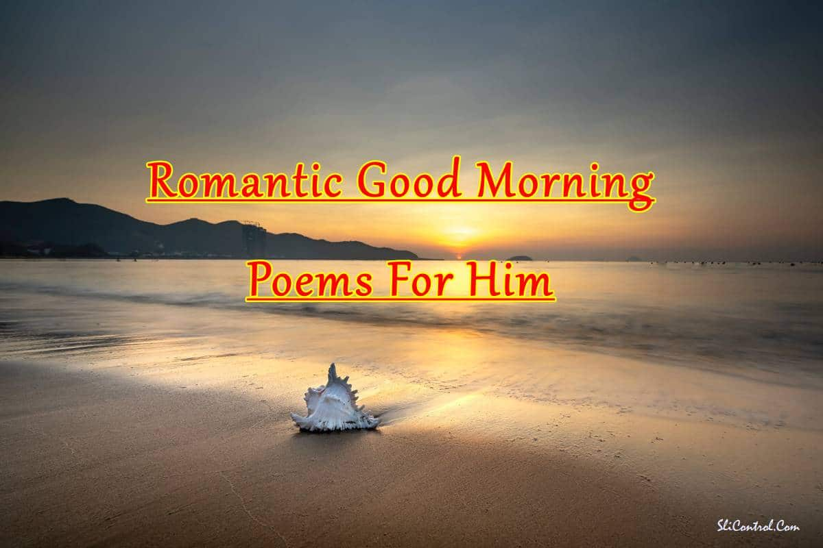Good Morning Poems for Him Good Morning Text for Him