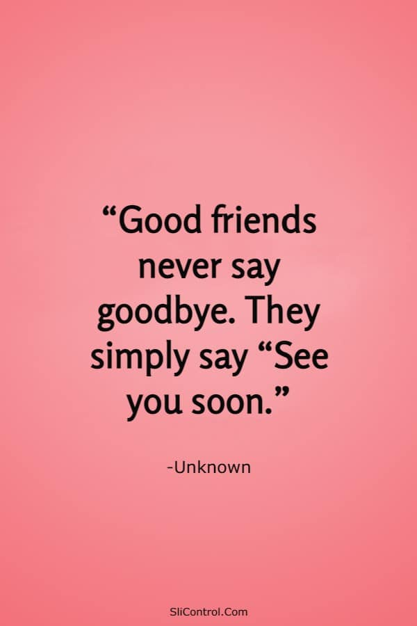 70 Goodbye Messages for Saying Goodbye to Friends | goodbye friend quotes, what to say when someone is moving to another state, friend moving away quotes