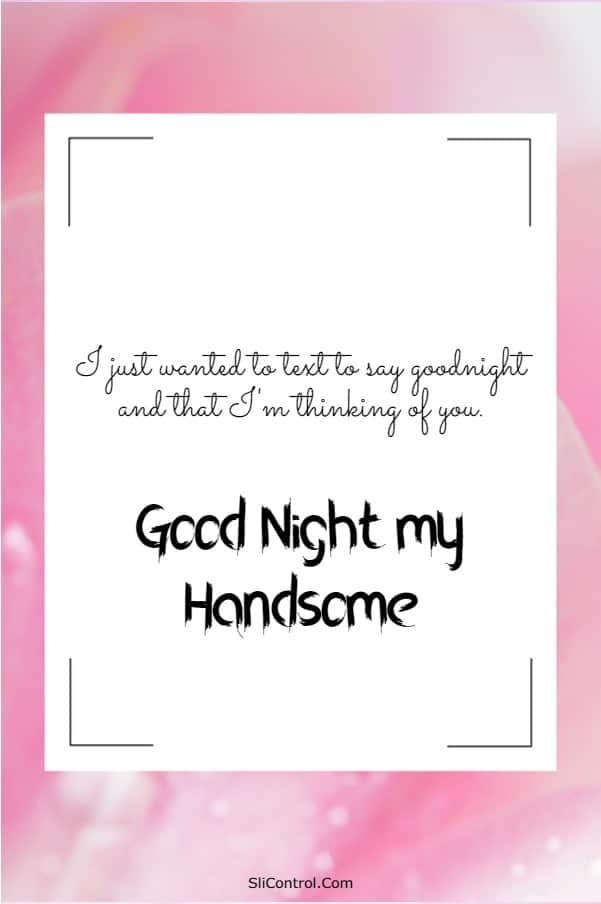 110 Sweet Good Night Messages for Him Wishes Quotes | Romantic good night messages, Good night text messages, Good  night quotes