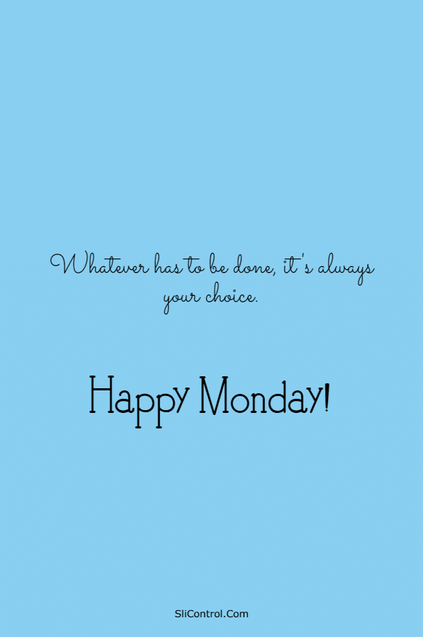 115 Happy Monday Quotes and Messages | monday motivational quotes, monday morning quotes, monday morning motivation