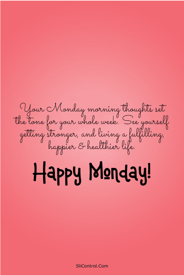 115 Happy Monday Quotes and Messages | monday quotes positive, monday positive quotes, monday motivation quote