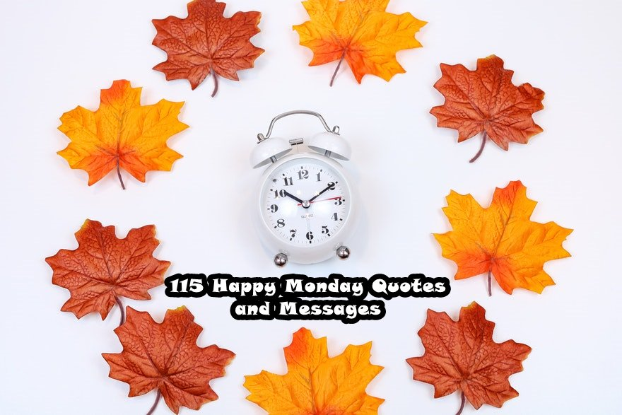 Happy Monday Quotes and Messages