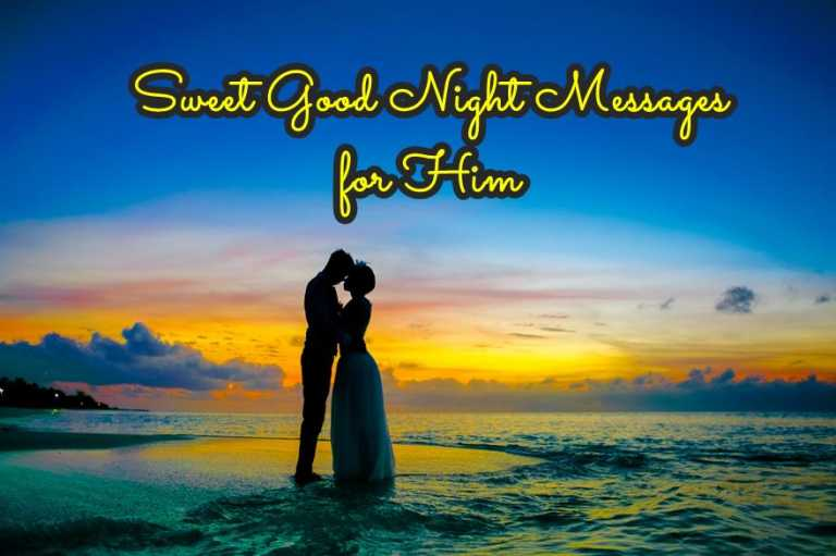 Sweet Good Night Messages for Him Wishes Quotes