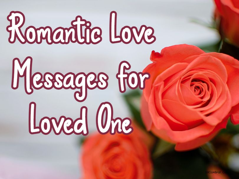 Romantic Love Messages for Loved One