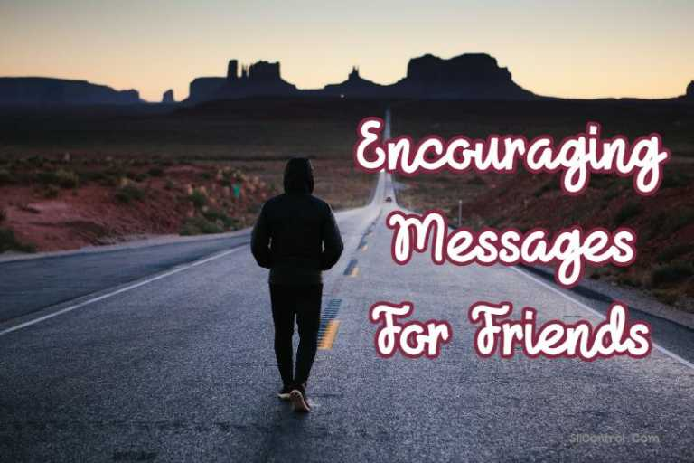 encouraging messages for friends
