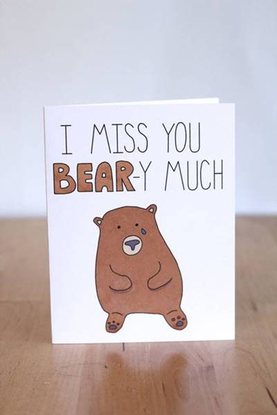 """45 Funny I Miss You Memes """"I miss you bear-y much."""""""