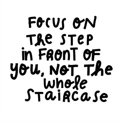 """45 You're The Best Memes """"Focus on the step in front of you, not the whole staircase."""""""